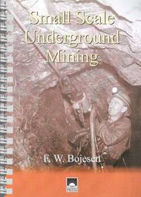 Small Scale Underground Mining